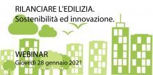 RILANCIARE L'EDILIZIA: Sostenibilità ed innovazione per l'elevata qualità e la mitigazione degli impatti ambientali.